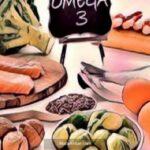 Omega 3 Hangi Gıdalarda Bulunur? Faydaları Nelerdir?